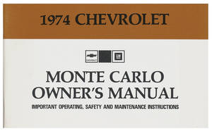 1974 Monte Carlo Authentic Owner's Manuals