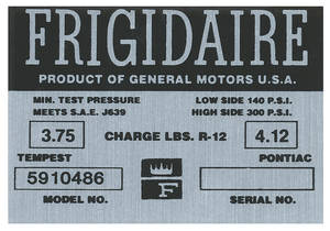 "1961-69 GTO Air Conditioning Compressor Decal, ""Frigidaire"" Refrigerant Charge Compressor Tag"