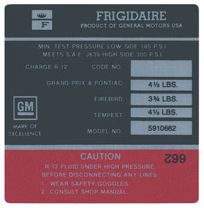 "1968-70 Tempest Air Conditioning Compressor Decal, ""Frigidaire"" (#5910662)"