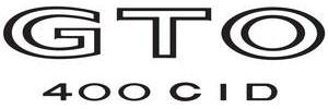 "1973-1973 GTO Body Decal, 1973 ""GTO 400 CID"" Black"