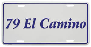 "1979 License Plate, ""El Camino"" (Custom Embossed)"