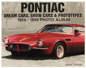 1959-1976 Catalina Pontiac Dream Cars, Show Cars & Prototypes 1928 - 1998 Photo Album