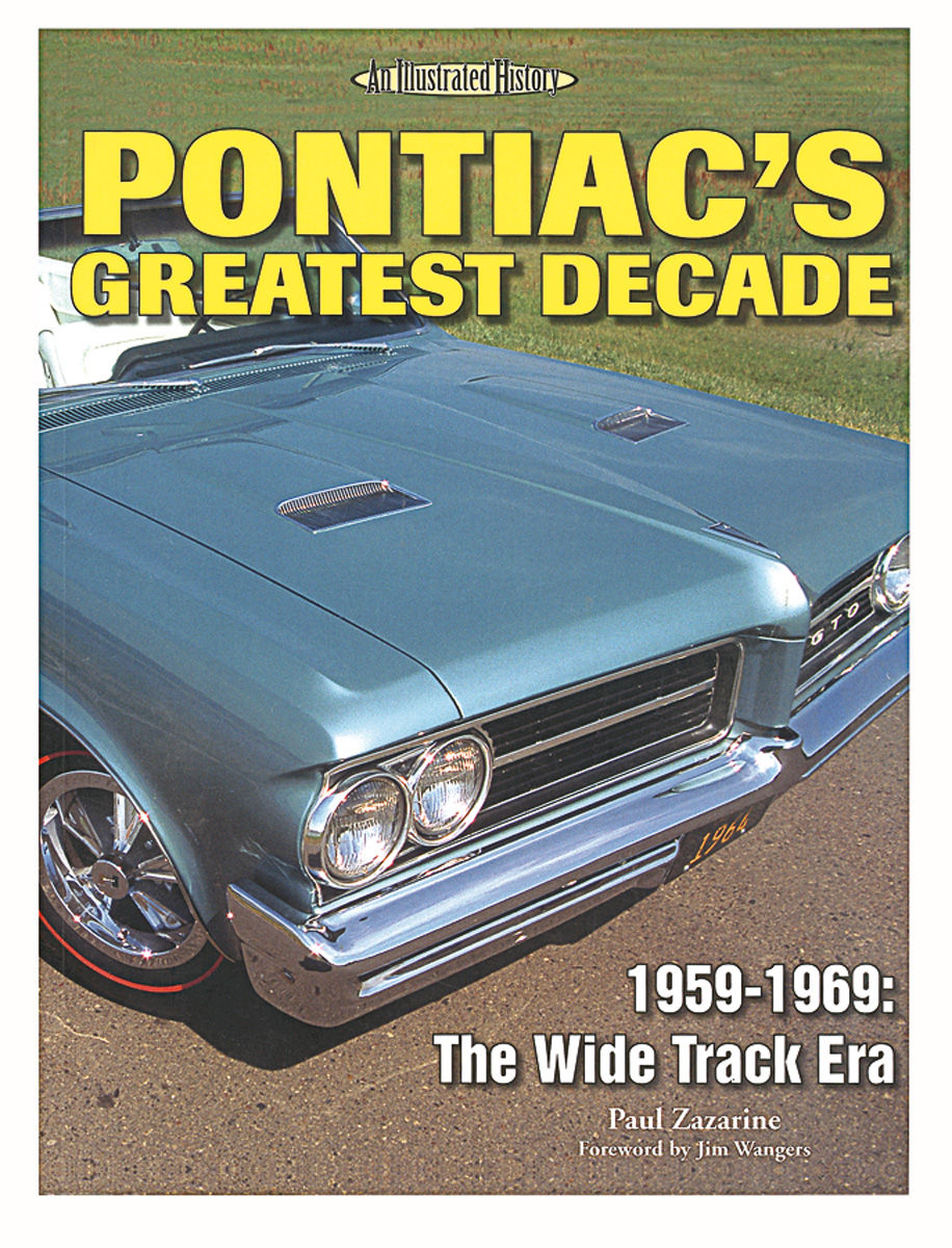 Photo of Pontiac's Greatest Decade 1959-69: The Wide Track Era