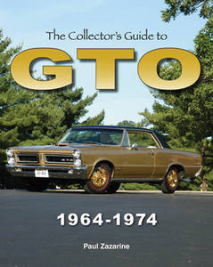 1964-1974 GTO The Collector's Guide To GTO