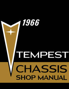 1966 Tempest Service Manuals, Pontiac Chassis