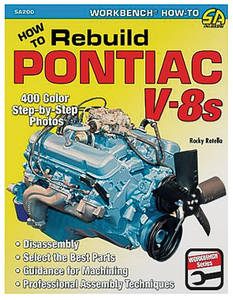 1964-73 Catalina How To Rebuild Pontiac V-8s