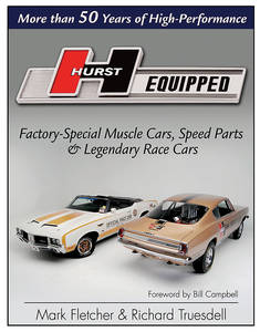 Hurst Equipped – Factory Special Muscle Cars, Speed Parts & Legendary Race Cars