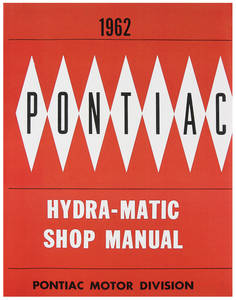 1962 Grand Prix Pontiac Hydramatic Transmission Manual
