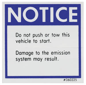 Catalina/Full Size Push Start Warning Decal, 1975-76 (#360225)