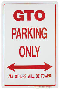 1964-1973 GTO Parking Only Sign, Aluminum GTO, by RESTOPARTS