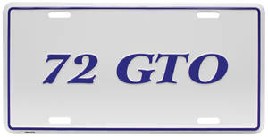 "1972 License Plate, ""GTO"" Embossed, by RESTOPARTS"