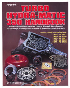 1961-74 GTO The Turbo Hydra-Matic 350 Handbook