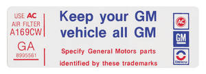 "1978-1979 Malibu Air Cleaner Decal, ""Keep Your GM Car All GM"" El Camino/Malibu, 250 (GA, #8995561)"