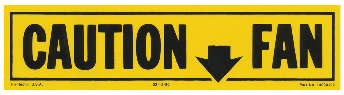 Photo of Caution Fan Decal