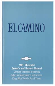 1981-1981 El Camino Authentic Owner's Manuals El Camino