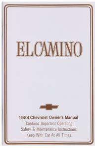 1984-1984 El Camino Authentic Owner's Manuals El Camino