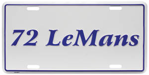 "1972 License Plate, ""LeMans"" Embossed, by RESTOPARTS"