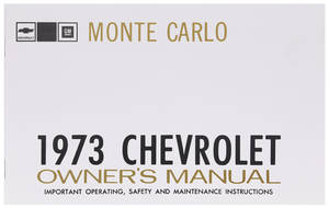 1973 Monte Carlo Authentic Owner's Manuals
