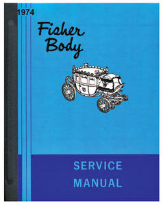 1974-1974 Monte Carlo Fisher Body Manuals