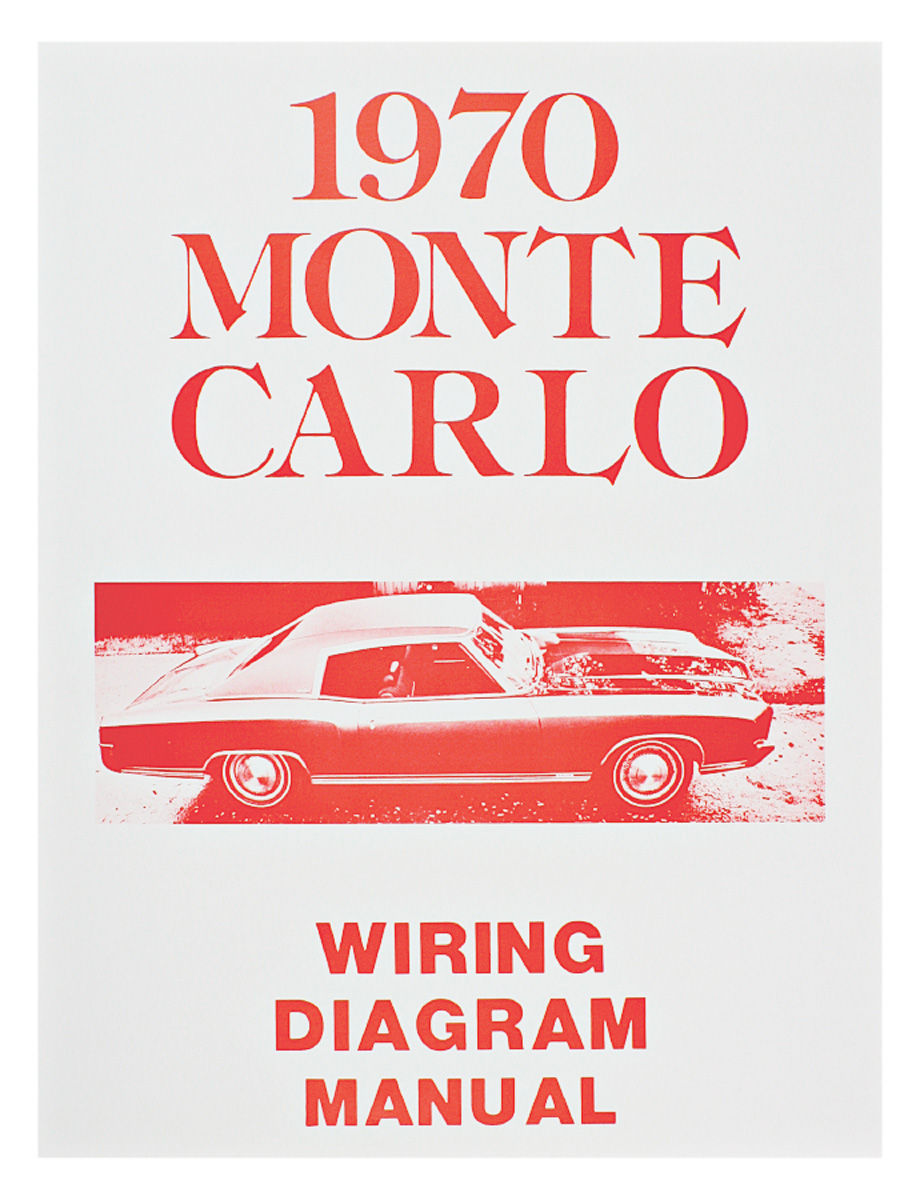 Monte Carlo Wiring Diagram Manuals Fits 1970 Monte Carlo