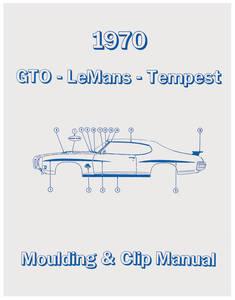 1970 LeMans Pontiac Molding & Clip Manuals
