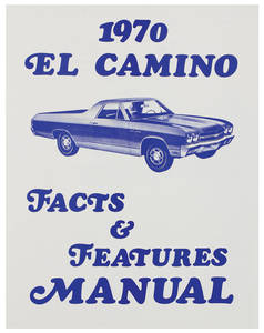 1970 Illustrated Facts Manual El Camino