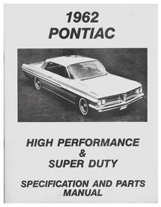 1962-1962 Grand Prix Pontiac High-Performance & Super-Duty Specification & Parts Guide
