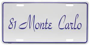 "License Plate, ""El Camino"" (Custom Embossed) Monte Carlo"