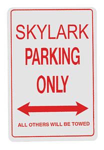 Skylark Parking Only Sign