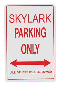 1961-72 Skylark Parking Only Sign, by RESTOPARTS