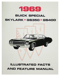 1969-1969 Skylark Buick Skylark, Special & GS Illustrated Facts & Features Manuals