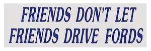 1978-1983 Malibu Bumper Sticker Friends Don'T Let...