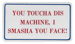 1978-88 Malibu Magnetic Sign You Toucha Dis