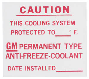 1963-1975 Riviera Cooling System Decal GM - Dealer Installed Antifreeze