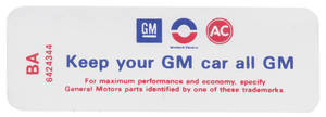 "1968-1968 Skylark Air Cleaner Decal, ""Keep Your GM Car All GM"" 6-Cyl. (CE, #6483657)"