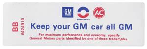 "1968-1968 Skylark Air Cleaner Decal, ""Keep Your GM Car All GM"" 350-2V (BB, #6424910)"