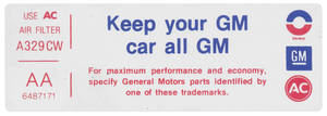 "1972 Skylark Air Cleaner Decal, ""Keep Your GM Car All GM"" 455-4V (Late) (AA, #6487171)"