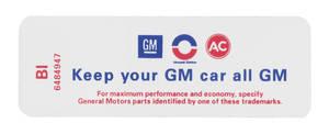 "1969-1969 Skylark Air Cleaner Decal, ""Keep Your GM Car All GM"" 350-4/430-4 HD (BI, #6484947)"