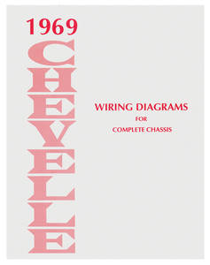 1969-1969 Chevelle Chevelle Wiring Diagram Manuals